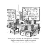 """Thank you for submitting the enclosed formula  which proves and solves th"" - New Yorker Cartoon"