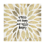 If Mama Aint Happy - Gold and Black – Coquillette Giclée par Cat Coquillette