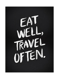 Eat Well Travel Often - White Ink Giclée par Cat Coquillette