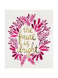 Future is Bright - Pink and Gold Giclée par Cat Coquillette