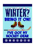 Winter Bring it Hockey
