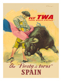 The Festival of the Bulls in Spain - Fly TWA (Trans World Airlines) - Matador Bullfighting
