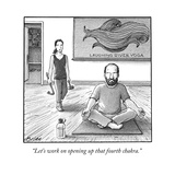 """Let's work on opening up that fourth chakra"" - New Yorker Cartoon"