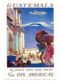 Guatemala Is Only One Day Away - Pan American World Airways (PAA)