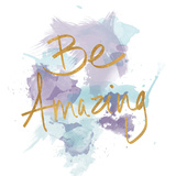 Be Amazing (gold foil)
