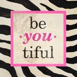 Be-You-Tiful Reproduction d'art par Patricia Pinto
