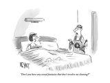"""""""Don't you have any sexual fantasies that don't involve me cleaning"""" - New Yorker Cartoon"""