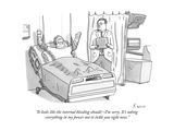 """It looks like the internal bleeding shouldI'm sorry It's taking everyth"" - New Yorker Cartoon"