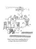 """I don't want to know anything about itas long as they stay out of the ki"" - New Yorker Cartoon"