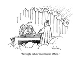 """""""I brought out the meekness in others"""" - New Yorker Cartoon"""