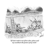 """If I don't make it out of here alive  please send my sweetheart this pict"" - New Yorker Cartoon"