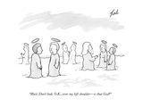 """Wait Don't look OK  over my left shoulderis that God"" - New Yorker Cartoon"