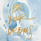 Be Yourself Dreams