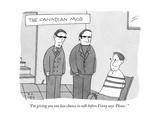"""""""I'm giving you one last chance to talk before Vinny says 'Please' """" - New Yorker Cartoon"""