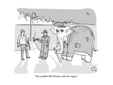 """""""You wouldn't like Peanuts when he's angry"""" - New Yorker Cartoon"""