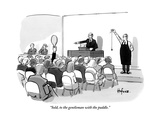 """Sold  to the gentleman with the paddle"" - New Yorker Cartoon"