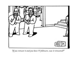 """If you retweet it and you have '0' followers  was it retweeted"" - New Yorker Cartoon"