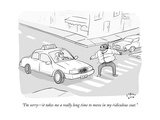 """""""I'm sorryit takes me a really long time to move in my ridiculous coat"""" - New Yorker Cartoon"""