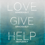 Love  Give  Help (teal)