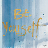 Watercolor Be Yourself