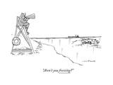 """Aren't you freezing"" - New Yorker Cartoon"