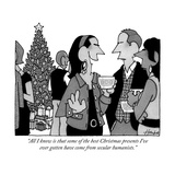 """All I know is that some of the best Christmas presents I've ever gotten h"" - New Yorker Cartoon"