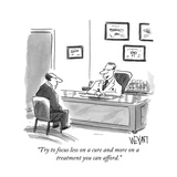 """""""Try to focus less on a cure and more on a treatment you can afford"""" - New Yorker Cartoon"""