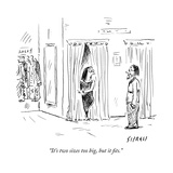 """""""It's two sizes too big  but it fits"""" - New Yorker Cartoon"""