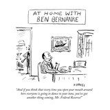 """""""And if you think that every time you open your mouth around here everyone"""" - New Yorker Cartoon"""