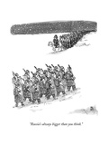 """""""Russia's always bigger than you think"""" - New Yorker Cartoon"""