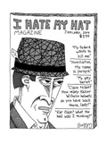 (The cartoon is an image of the front cover of the magazine I Hate My Hat  - New Yorker Cartoon