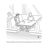 """""""I just wanted you to hear it from me first  before you read it in the sky - New Yorker Cartoon"""