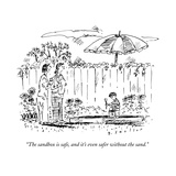 """""""The sandbox is safe  and it's even safer without the sand"""" - New Yorker Cartoon"""