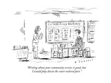 """""""Writing about your community service is good  but I would play down the c"""" - New Yorker Cartoon"""