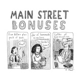 """Main Street Bonuses""  Three people receive ""Five dollars  plus pack of g - New Yorker Cartoon"