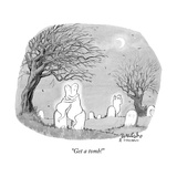 """Get a tomb!"" - New Yorker Cartoon"
