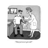 """""""That just never gets old!"""" - New Yorker Cartoon"""