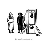 """I'm just the anesthesiologist"" - New Yorker Cartoon"