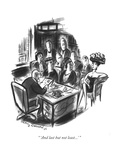 """ 'And last but not least' "" - New Yorker Cartoon"