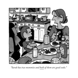 """Sarah has two mommies and both of them are good cooks"" - New Yorker Cartoon"
