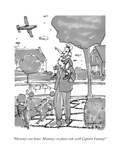 """Mommy's not home Mommy's on plane ride with Captain Yummy!"" - New Yorker Cartoon"