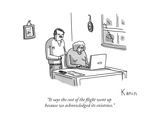 """""""It says the cost of the flight went up because we acknowledged its existe - New Yorker Cartoon"""