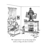 """We compromised—he can base jump all he wants  as long as he does it at ho - New Yorker Cartoon"