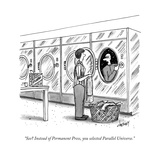 """See Instead of Permanent Press  you selected Parallel Universe"" - New Yorker Cartoon"