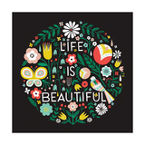 Life is Beautiful Sq Reproduction d'art par Michael Mullan