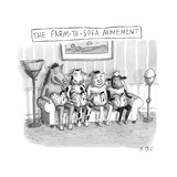 """""""The Farm-To-Sofa Movement """" farm animals sitting on a couch  chickens in  - New Yorker Cartoon"""