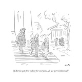 """""""If Bernie gets free college for everyone  do we get reimbursed"""" - Cartoon"""