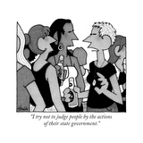 """I try not to judge people by the actions of their state government"" - New Yorker Cartoon"