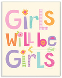 Girls Will Be Girls Multi-Color with Arrow