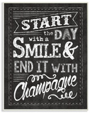 Start The Day  Smile and Champagne Chalk